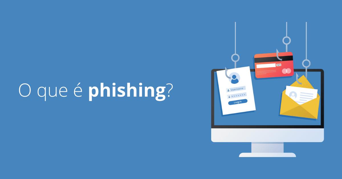 O que é phishing